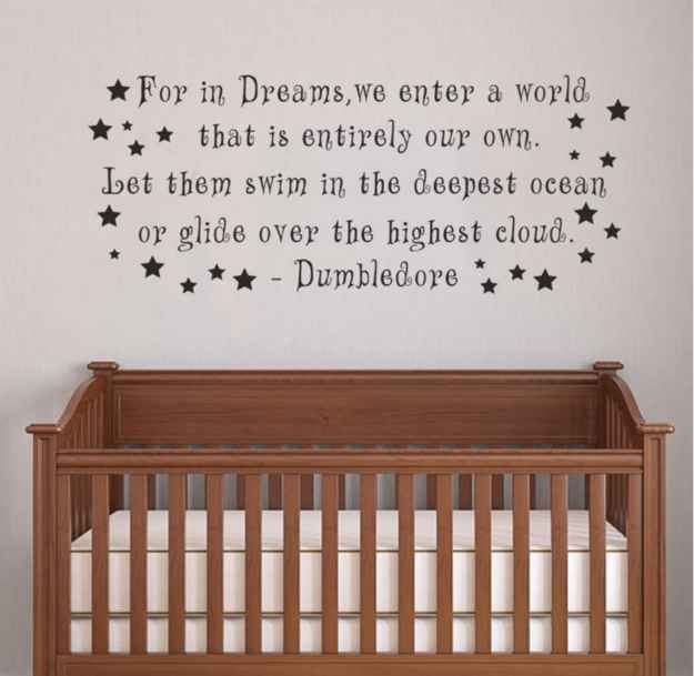 This wall decal featuring Dumbledore's timeless wisdom. 27 adorable harry potter things your baby needs.