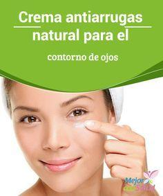 Crema antiarrugas natural para el contorno de ojos   La piel alrededor de los ojos es muy delicada, esta parte se arruga muy fácilmente; por esta razón te enseñaremos a realizar una crema antiarrugas.