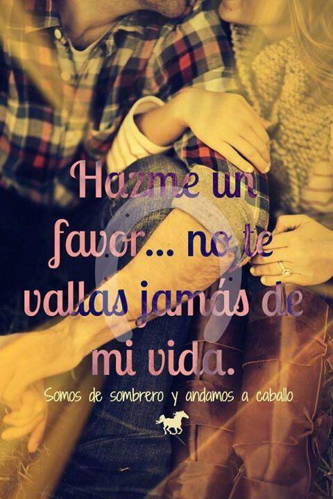 Fraces Vaqueras Amor Pinterest Cowboy Love Love And Quotes