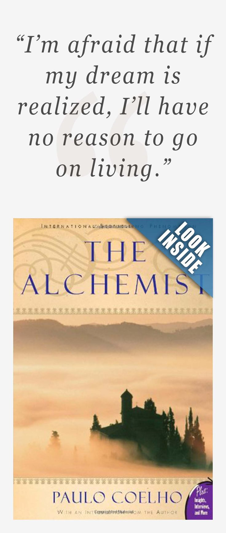 17 best ideas about the alchemist paulo coelho the i m afraid that if my dream is realized i ll have