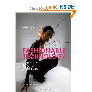 14 best e textile bookspublications images on pinterest wearable fashionable technology the intersection of design fashion science and technology sabine fandeluxe Gallery