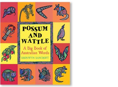 'Possum and Wattle' by Bronwyn Bancroft, published by Little Hare Books, 2008. Signed picture book available at Books Illustrated. http://www.booksillustrated.com.au/bi_books_indiv.php?id=38&image_id=39