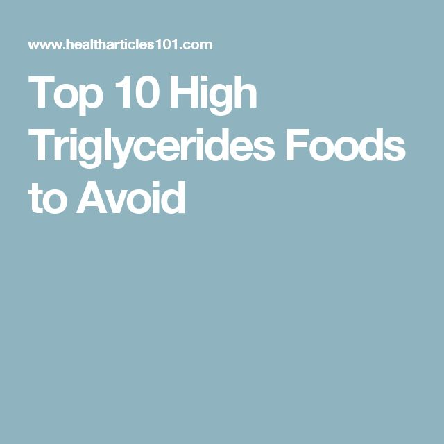 Top 10 High Triglycerides Foods to Avoid