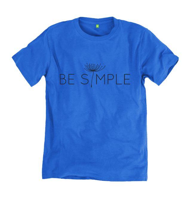 BE SIMPLE. Certified 100% organic tshirt. #organic #ethicalfashion #simple #tshirt #tshirtdesign #ecofashion #yanmos #clothing #menswear #typography #blue