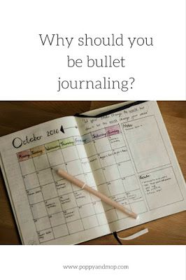 Poppy and Mop Why should you be #bulletjournaling, bullet journal ideas, bullet journal inspriation,