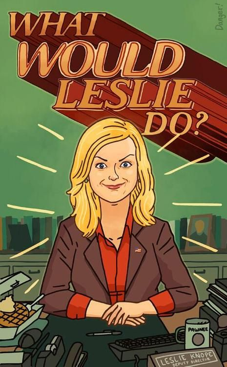 What would Leslie do?