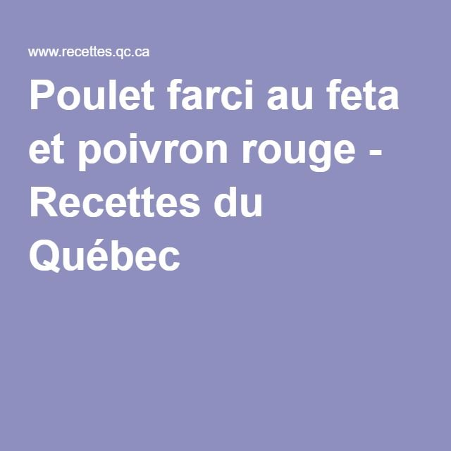 Poulet farci au feta et poivron rouge - Recettes du Québec