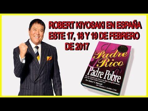 """http://youtu.be/w2A0YXamzLc ROBERT KIYOSAKI EN BARCELONA - ESTE 17 y18 y 19 DE FEBRERO DE 2017 ingresa Aquí:  http://ift.tt/2iWVhgm  Para más información. ROBERT KIYOSAKI EN Barcelona 17-18-19/01/2017 ESTE 17 y18 y 19 DE FEBRERO DE 2017  POR PRIMERA VEZ en España Barcelona el afamado autor del libro """"Padre Rico Padre Pobre"""" Robert Kiyosaki ofrecerá: una Conferencia para Emprendedores el viernes 17 de febrero de 2017 y un Exclusivo Entrenamiento de 2 días para Empresarios el fin de semana del…"""