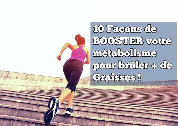 Afin de maigrir et brûler plus de graisse : 10 façons de Booster et augmenter son métabolisme est nécessaire pour perdre perdre du poids rapidement ou efficacement.