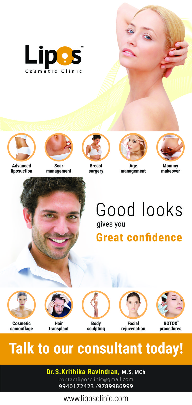 Lipos Cosmetic Clinic - Good looks gives you great Confidence!!  Talk to our consultant today!!  Visit: www.liposclinic.com  #LiposClinic #ScarManagement #BreastSurgery #MommyMakeover #HairTransplant #Botox #LiposCosmeticClinic #PatientsHealth #HealthCare #CosmeticCamouflageTattooing #BeautyGuide #Treatment #Chennai #BestClinic #BreastTreatment #AdvancedLiposuction #PlasticSurgeon #CosmeticSurgery #AgeMangement #Cosmetologist #DrKrithikaRavindran