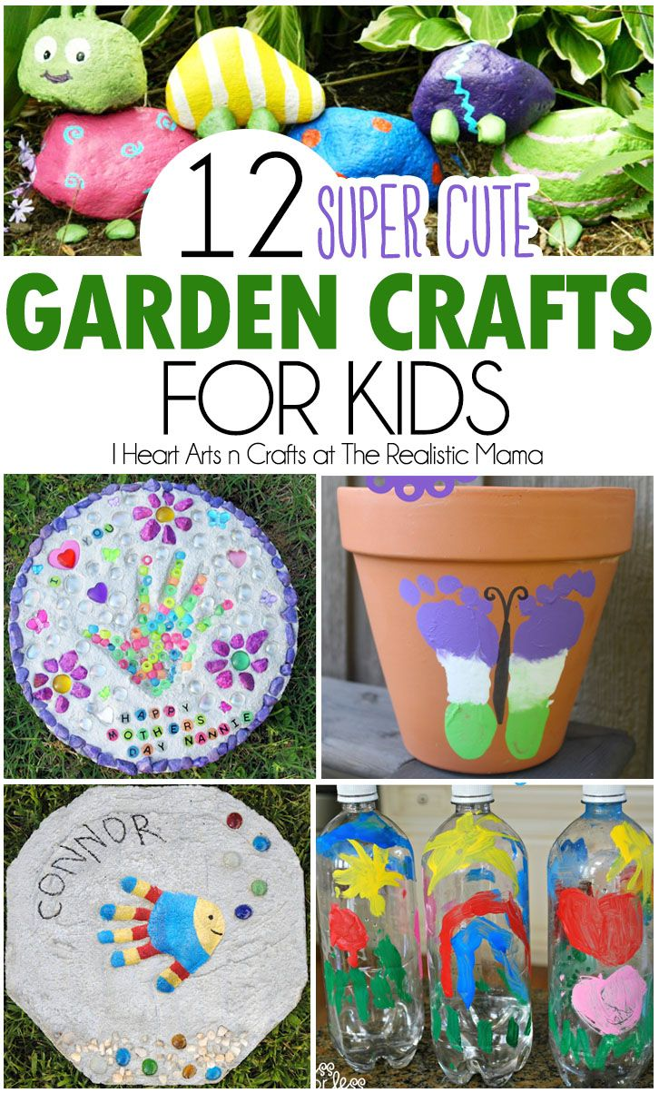 12 Super Cute Garden Crafts For Kids Cool Crafts Pinterest