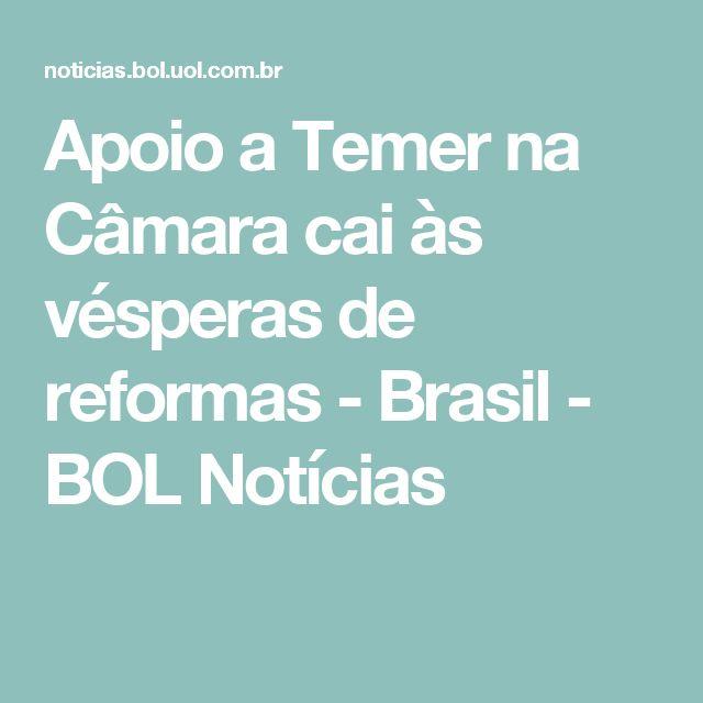 Apoio a Temer na Câmara cai às vésperas de reformas - Brasil - BOL Notícias