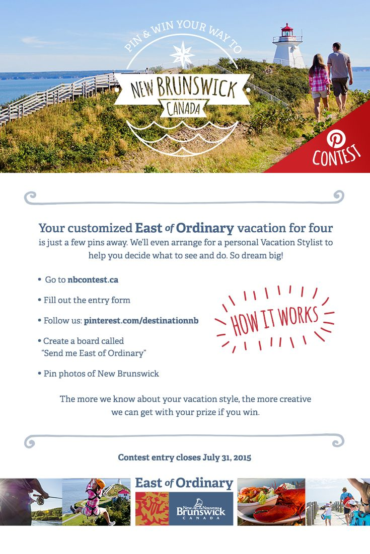 CONTEST! Win an East of Ordinary vacation. Pin your dream getaway to New Brunswick, Canada and a customized trip for 4 could be yours. Enter now: www.NBContest.ca