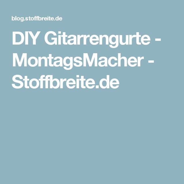 DIY Gitarrengurte - MontagsMacher - Stoffbreite.de