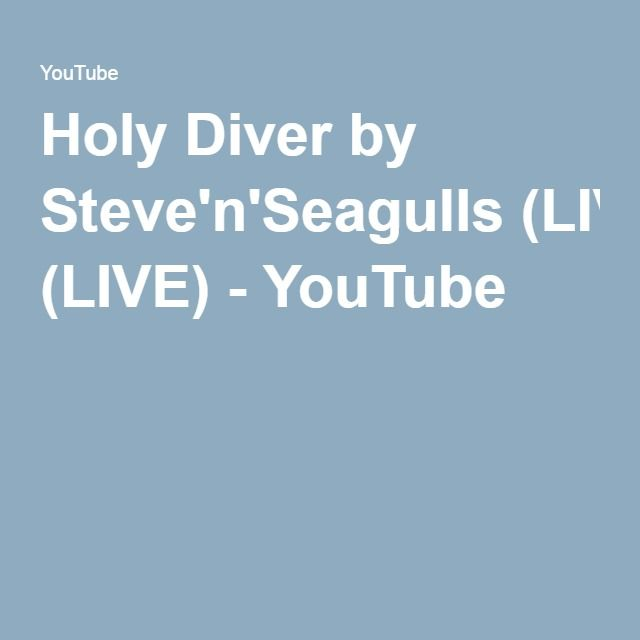 Holy Diver by Steve'n'Seagulls (LIVE) - YouTube