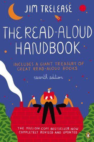 Matt Renwick's Top Ten Takeaways from The Read Aloud Handbook by Jim Trelease (Penguin, 2013)