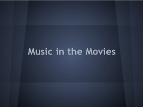 Elementary Music Methods: Real Life Edition: Music in the Movies
