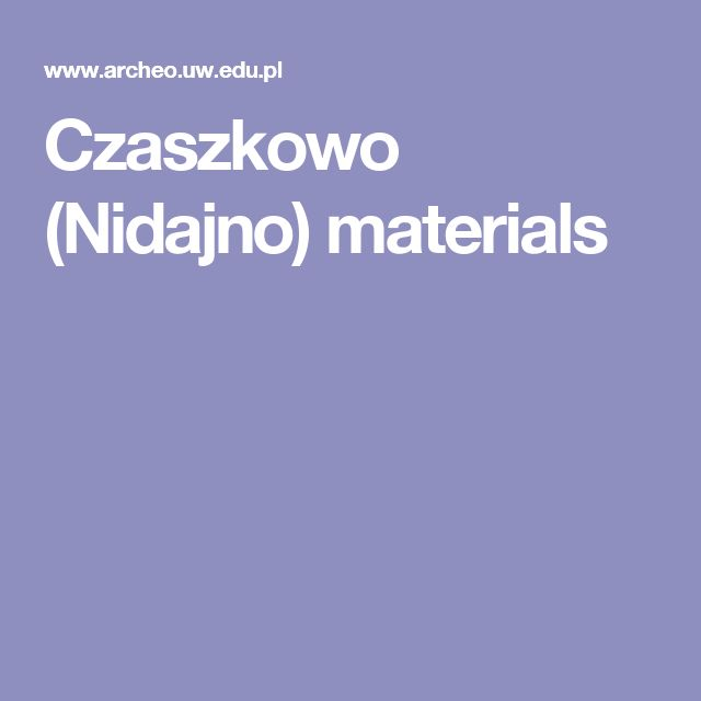 Czaszkowo (Nidajno) materials