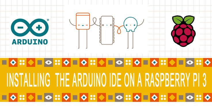 Installing the Arduino IDE on a Raspberry Pi 3 The Arduino IDE is available for all the major operating systems, but this post will show how to install it on a Raspberry Pi 3 running Raspbian Jessie.  http://www.behind-the-scenes.co.za/installing-the-arduino-ide-on-a-raspberry-pi-3/