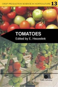 Tomatoes / edited by Ep Heuvelink. CABI Publishing, 2005.