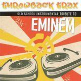 Eminem Throwback Instrumental Tribute [CD]