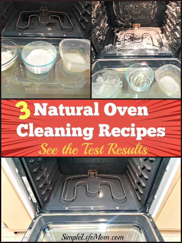 3 Natural Oven Cleaning Recipes from @SimpleLifeMom. See the test results!!