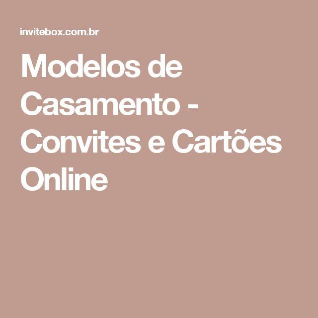 Modelos de Casamento - Convites e Cartões Online