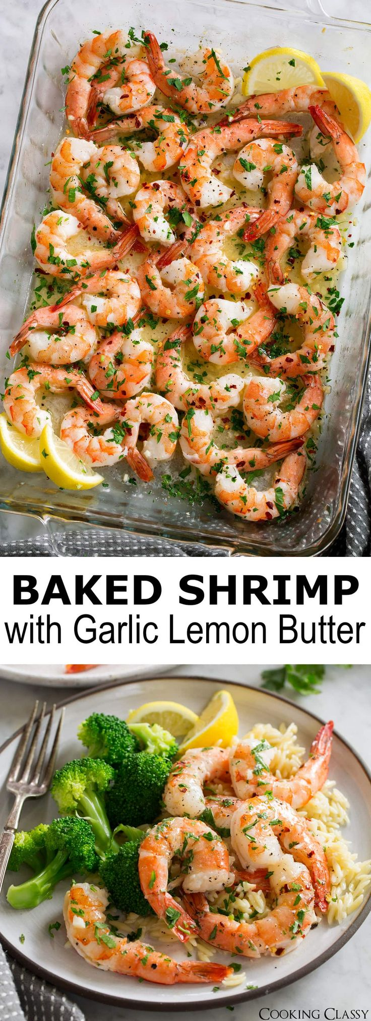 Baked Shrimp with a simple Garlic Lemon Butter Sauce – this recipe couldn't get any easier and you'll be dreaming about this sauce! You get perfectly tender baked shrimp covered in a bright, rich sauce that's perfect for sopping up with fresh crusty bread. Plus you can't beat the quick bake time here! #shrimp #bakedshrimp #dinner #easy #recipe #food #scampi #seafood #garlic #lemon #quickdinner via @cookingclassy