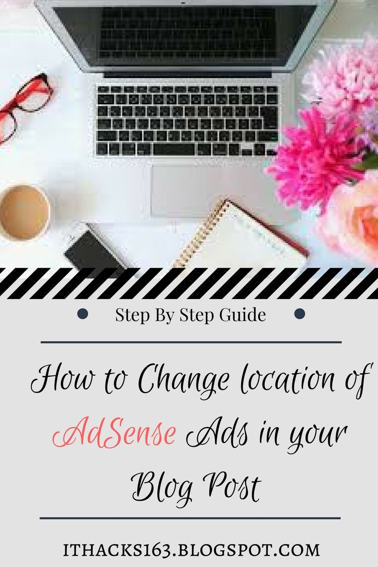 How to change location of adsense ads in your blog/ website post..How to make money with google adsense #stepbystep #guide #adsense #signuptoday #software #smartphones #socialmedia #computers #google #startablog #wordpress #blog #website for #money ...Best #hacks #tips & #ideas for bloggers... #howto use...#howtomake #free #follow #writing #article #blogger #wix #business #template #post #content #writing #account #pinterest #marketing #graphics #earnings #approval #money #bloggingtips…