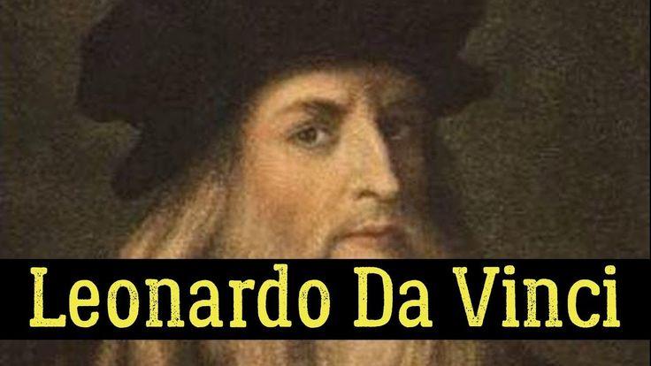Leonardo Da Vinci – Top 17 Fun And Interesting Facts
