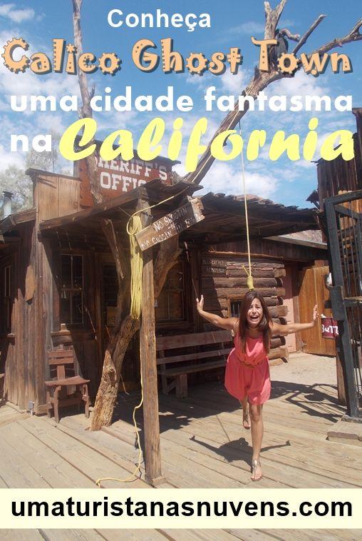 Conheça Calico Ghost Town, uma cidade fantasma no meio do deserto da California