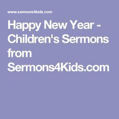 Happy New Year - Children's Sermons from Sermons4Kids.com