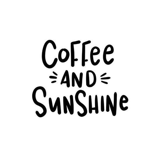 Morning Motivation! #coffee #sunshine