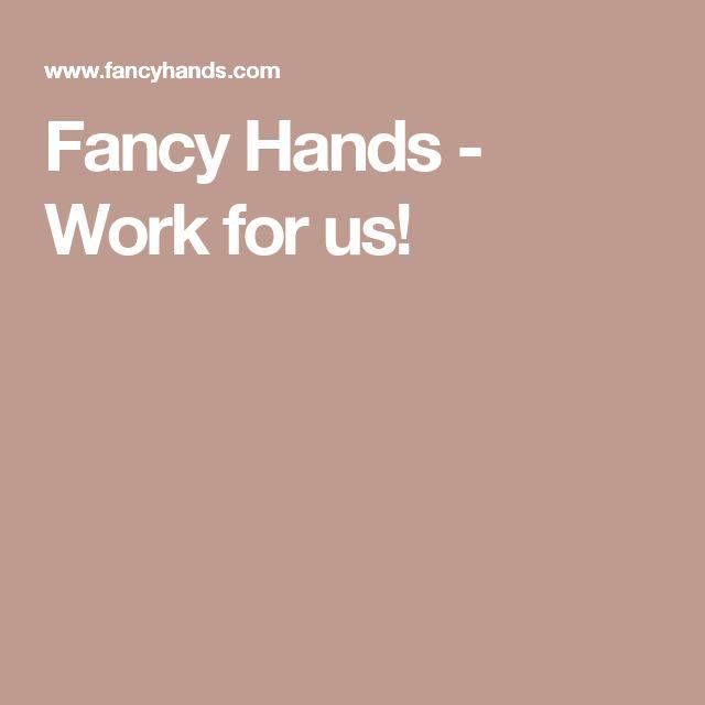 Fancy Hands - Work for us!