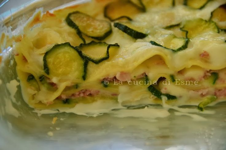 La cucina di Esme: Lasagna con zucchine e prosciutto