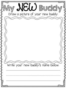 'My New Buddy'; during the first week of school, draw and tell about a new friend