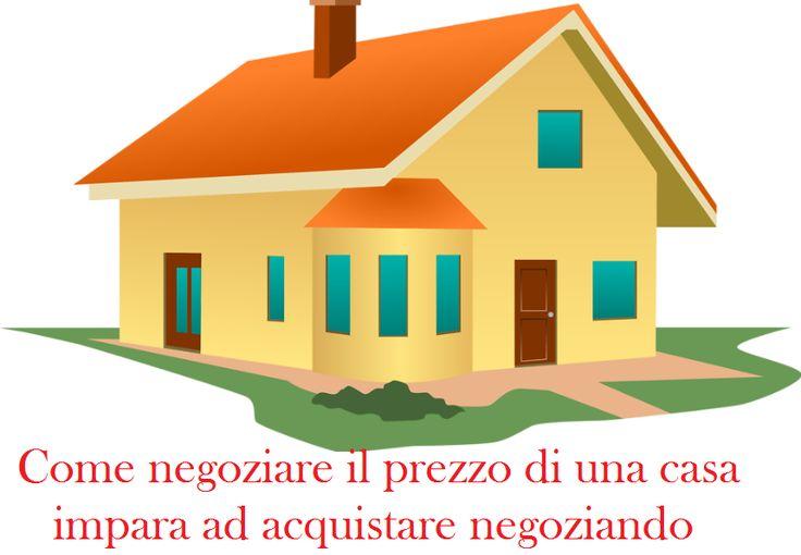 #negoziare #prezzo della #casa ... impara come fare!!