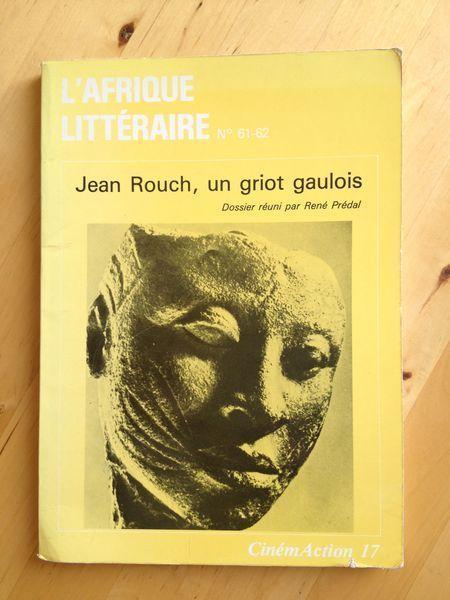 """#revue #ethnologie #anthropologie #cinéma : Cinémaction N°17 & L'Afrique Littéraire : Jean Rouch, Un Griot Gaulois N° 61 62. Co-édition L'Afrique Littéraire n°61-62 & CinémAction n°17, 1982. Dossier """"Jean Rouch, un griot gaulois"""" réuni par René Prédal. 192 pp. Sans jaquette."""