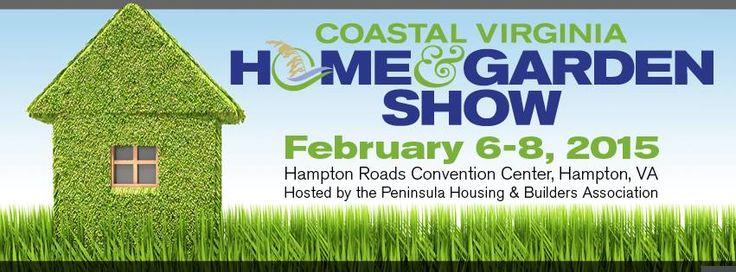 Coastal Virginia Home And Garden Show Events Pinterest