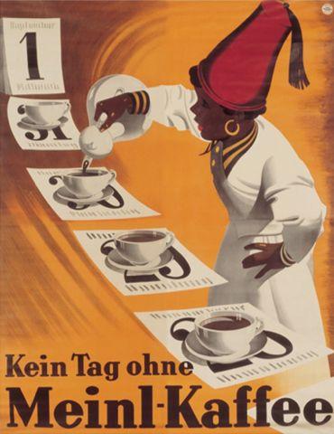 """ein-bleistift-und-radiergummi: """"  Julius Meinl Retro Poster 'Kein Tag Ohne Meinl Kaffee' """""""