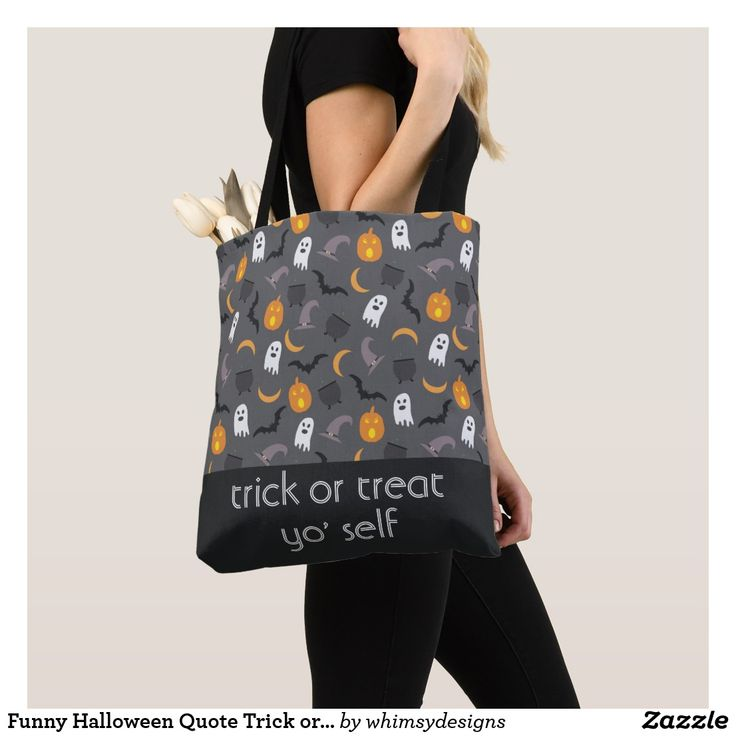 Funny Halloween Quote Trick or Treat Yo Self Tote Bag