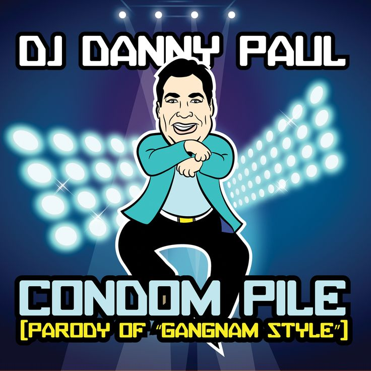 Dj Danny Paul - Condom Pile: Parody Of Gangman Style