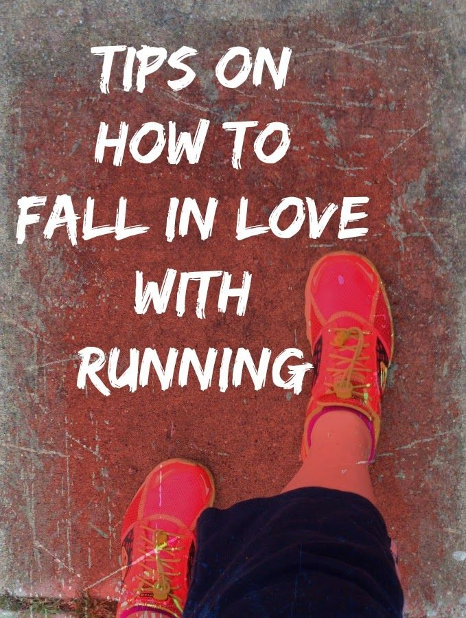 Tips on How to Fall in Love with Running - as well as other tips for a healthier lifestyle.