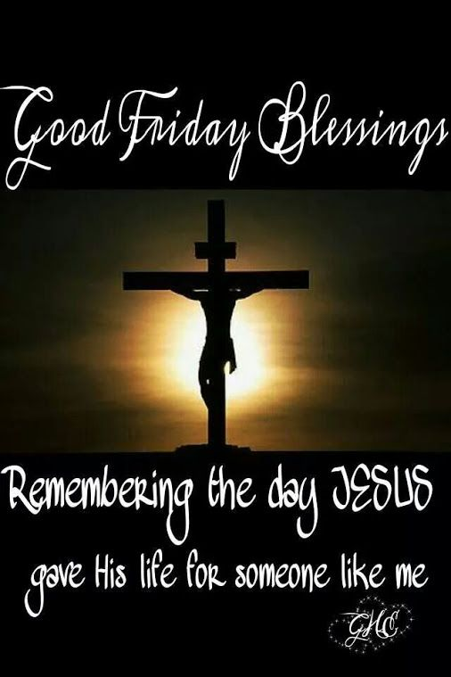 Good Friday Blessings and a day of Reflection...Brings tears to my eyes knowing how much Jesus loves me and died for me.Knowing if we were the only one.He Sacrificed for me .No other love like Jesus love.Happy Easter.Love all of you so much.