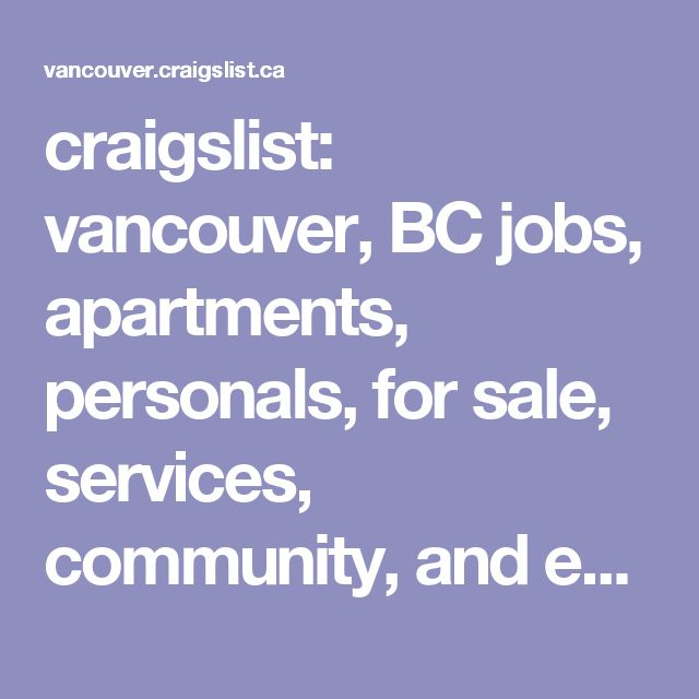 Craigslist Vancouver BC Jobs Apartments Personals For Sale Services