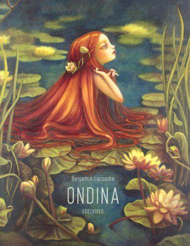 Ondina (Albumes (edelvives)) de Benjamin Lacombe http://www.amazon.es/dp/8426386148/ref=cm_sw_r_pi_dp_bEYawb13XBZVQ