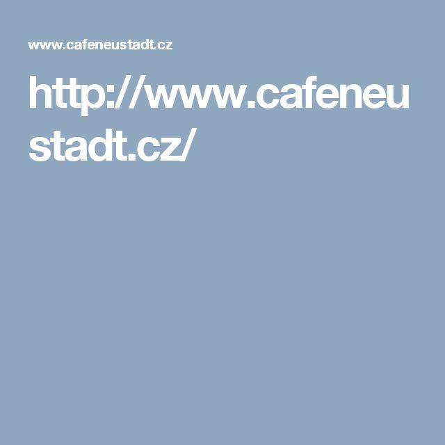 http://www.cafeneustadt.cz/