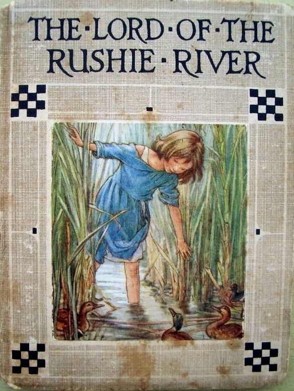 The LORD of the RUSHIE RIVER by Cicely Mary Barker