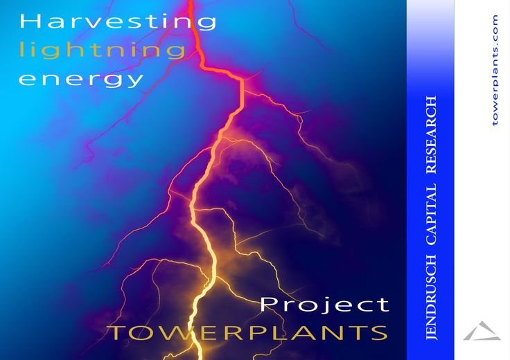 Harvesting lightning energy   Project TOWERPLANTS