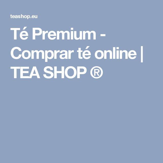 Té Premium - Comprar té online | TEA SHOP ®